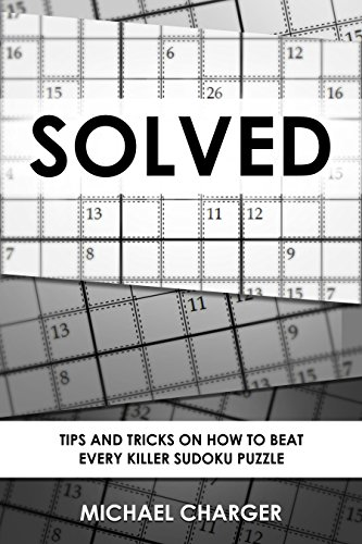 Solved: Tips and tricks on how to beat every Killer Sudoku puzzle ()