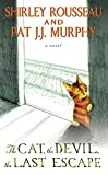 The Cat, the Devil, the Last Escape: A Novel by  Shirley Rousseau Murphy in stock, buy online here