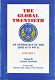 img - for The Global Twentieth:An Anthology of the 20th AF in WW II:Volume I book / textbook / text book
