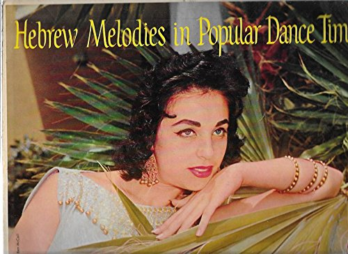 Hebrew Melodies in Popular Dance Time - Pierre Spiers and his Dance Orchestra WP6091
