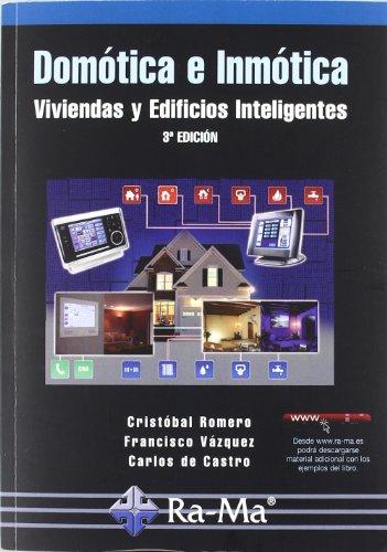 Descargar Libro Domótica E Inmótica. Viviendas Y Edificios Inteligentes. 3ª Edición Cristóbal Romero Morales