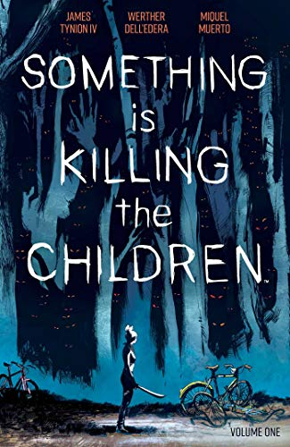 Book Cover: Something is Killing the Children Vol. 1