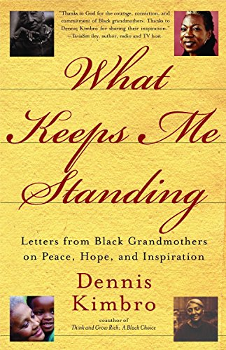 Books : What Keeps Me Standing: Letters from Black Grandmothers on Peace, Hope and Inspiration