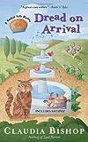 Dread on Arrival (A Hemlock Falls Mystery)