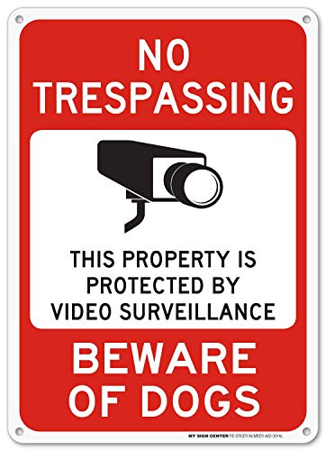 (Beware of Dog Sign, No Trespassing Video Surveillance Sign, Outdoor Rust-Free Metal, 10