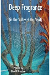 Deep Fragrance (in the Valley of the Void) Paperback