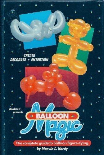 Balloon Magic - Balloon Magic Book