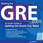 Beating the GRE 2009: An Audio Guide to Getting the Score You Need |  PrepLogic