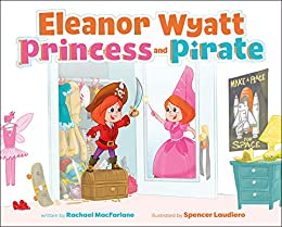 Eleanor Wyatt, Princess and Pirate
