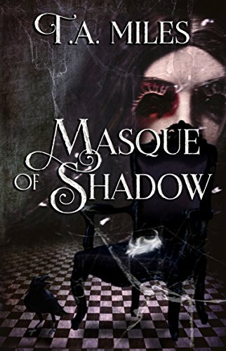 Masque of Shadow: A Dark Fairy Tale