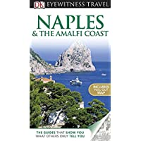 Naples & the Amalfi Coast [With Pull-Out Map] (DK Eyewitness Travel Guides)
