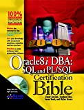 Oracle8i DBA: SQL and PL/SQL Certification Bible