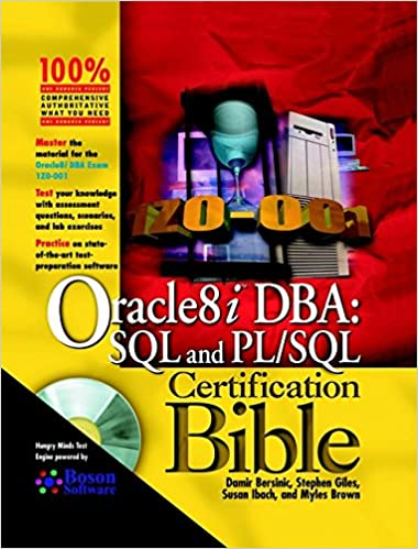 Oracle 8i DBA: SQL and PL/SQL Certification Bible