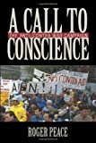 img - for A Call to Conscience: The Anti-Contra War Campaign (Culture, Politics, and the Cold War) by Roger Peace (2012-05-18) book / textbook / text book