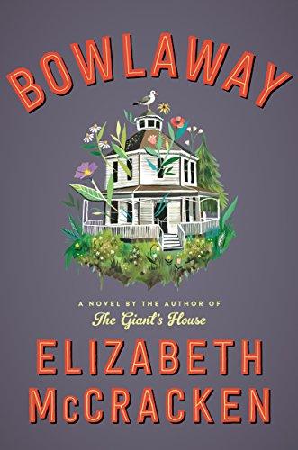 Bowlaway: A Novel by [McCracken, Elizabeth]