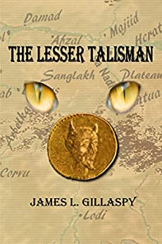 The Lesser Talisman by [Gillaspy, James]