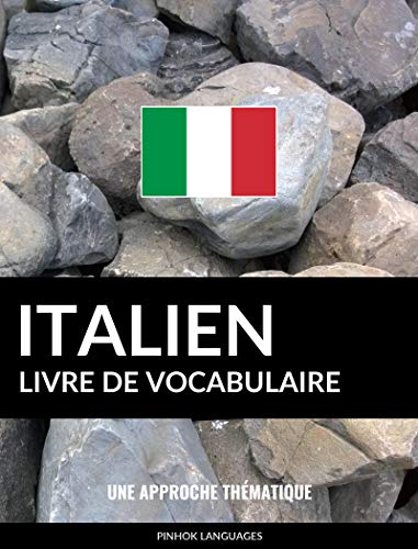 Livre De Vocabulaire Italien Une Approche Thematique