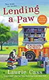 Lending a Paw: A Bookmobile Cat Mystery by  Laurie Cass in stock, buy online here