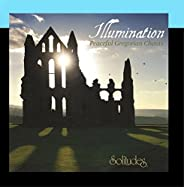 Illumination: Peaceful Gregorian Chants