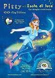Pitty e l'isola di luce. La magia comincia (Italian Edition)