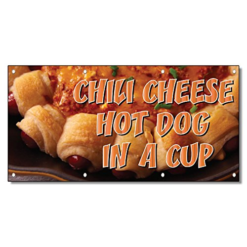 Chili Cheese Hot Dog In A Cup Restaurant Café 13 Oz Vinyl Banner Sign 5 Ft X 12 Ft