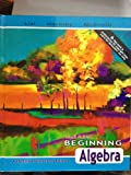Beginning Algebra, Margaret L. Lial and John Hornsby, 0321447867