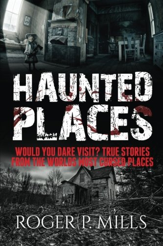 Haunted Places - 8