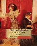 Western Civilization, A Brief History