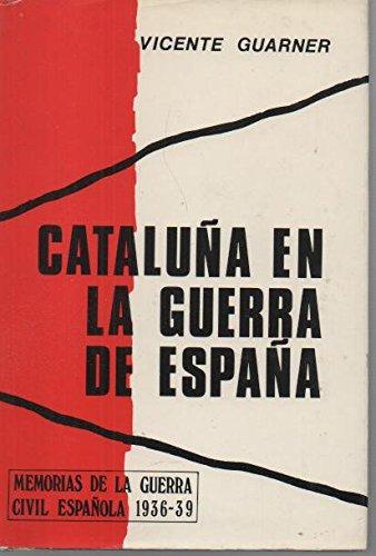 Cataluña en la Guerra de España, 1936-39: Amazon.es: Guarner ...