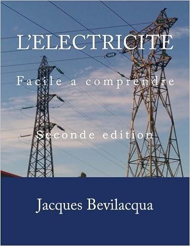 Livre L'Electricite: Facile a comprendre epub pdf