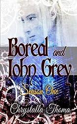 Boreal and John Grey: Season One (Volume 1)