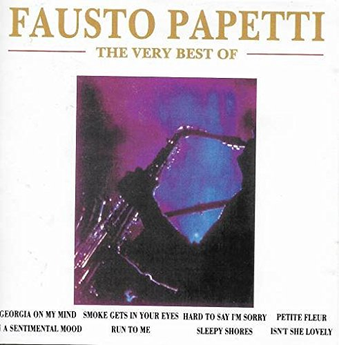 Fausto Papetti - The Very Best Of Fausto Papetti - Zortam Music