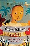 Lion Island: Cuba's Warrior of Words