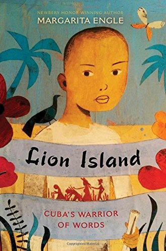 Lion Island: Cuba's Warrior of Words