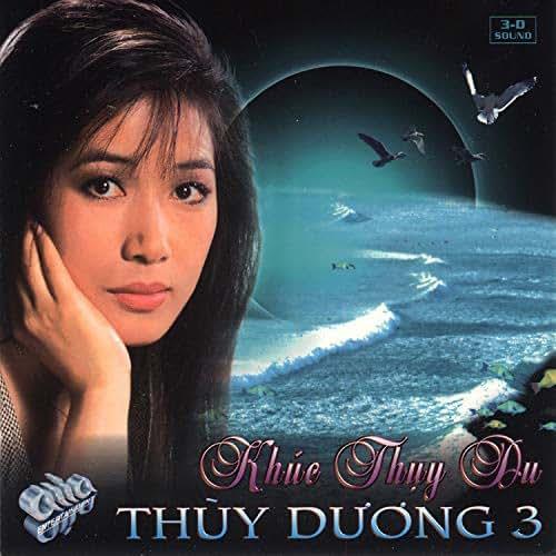 Thùy Dương 3 - Khúc Thụy Du (Asia CD 080)