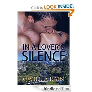 In A Lover's Silence Qwillia Rain