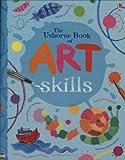 Art Skills (Art Ideas) (Usborne Art Ideas)