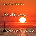 Abi of Cyrene | Mary Lou Cheatham
