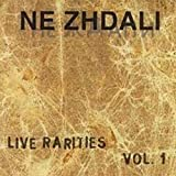 Live Rarities by Ne Zhdali