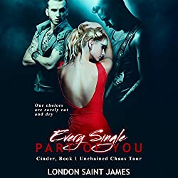 Every Single Part of You: Unchained Chaos Tour