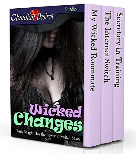 Wicked Changes Bundle: Naughty Witches and Spells Swap Sexes ()