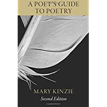 A Poet's Guide to Poetry, Second Edition
