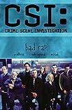 CSI: Bad Rap (Csi: Crime Scene Investigation)