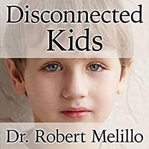 Disconnected Kids Audiobook