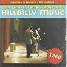 Dim LIghts, Thick Smoke and Hillbilly Music - Country and Western Hit Parade 1960 by VARIOUS (2010-12-07)