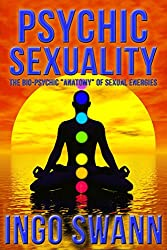Psychic Sexuality - The Bio-Psychic