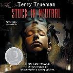 Stuck in Neutral   Terry Trueman