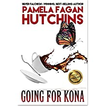 Going for Kona: A What Doesn't Kill You World Romantic Mystery (Michele Book 1)