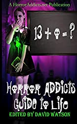 Horror Addicts Guide to Life
