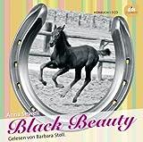 Black Beauty: Die Lebensgeschichte eines Pferdes von sich selbst erzählt